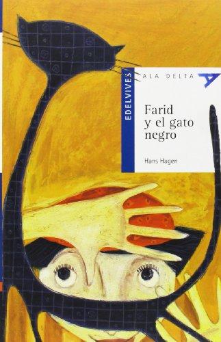 9788426367822: Farid y El Gato Negro (Ala Delta: Serie Azul / Hang Glide: Blue Series) (Spanish Edition)