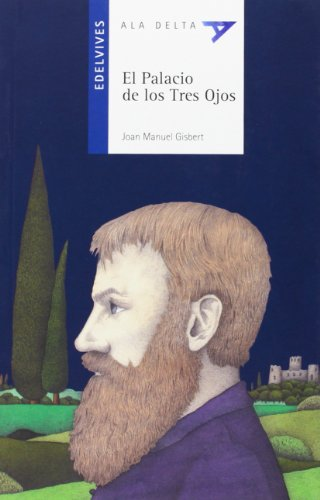 9788426367860: El Palacio de los Tres Ojos (Ala Delta) (Spanish Edition)
