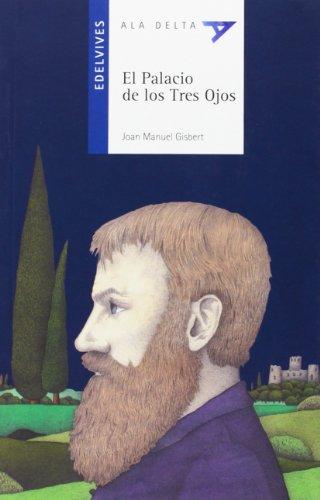 9788426367860: El palacio de los tres ojos / The Palace of three eyes (Ala Delta) (Spanish Edition)