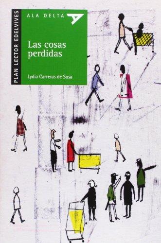 9788426367877: LAS COSAS PERDIDAS-P.LAT (Ala delta: serie verde / Hang Gliding: Green Series)