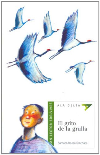 9788426367884: El grito de la grulla (P Colombia (Ala Delta: Serie Verde / Hang Gliding: Green Series)