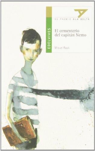 9788426367891: El cementerio del Capitan Nemo (P Colombia) (Ala Delta: Serie Verde / Hang Gliding: Green Series)