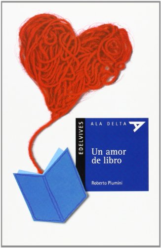 9788426368225: Un amor de libro (Ala Delta: Serie Azul/ Hang Gliding: Blue Series) (Spanish Edition)