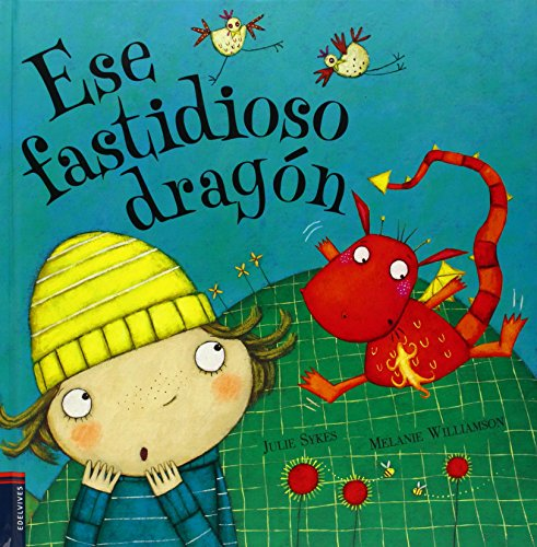 9788426368362: Ese fastidioso dragon (Spanish Edition)
