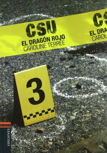 El dragon rojo (Csu) (Spanish Edition): Caroline Terree