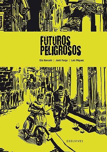 9788426368782: Futuros peligrosos (Novela Gráfica)