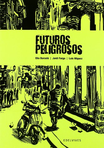 9788426368782: Futuros peligrosos (Novela Grafica/ Graphic Novel) (Spanish Edition)