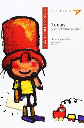 9788426368959: Tomas y el Borrador Magico Con Plan Lector (Ala Delta) (Spanish Edition)