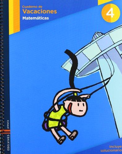 9788426369468: Matemáticas 4º primaria. cuaderno de vacaciones - 9788426369468