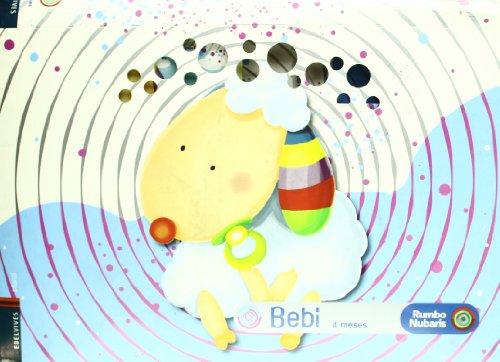 9788426369772: Bebi 4 Meses-R.Nubaris (Rumbo Nubaris)
