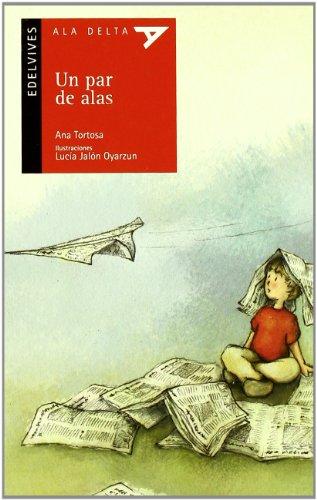 9788426371157: Un par de alas (Ala Delta - Serie roja)