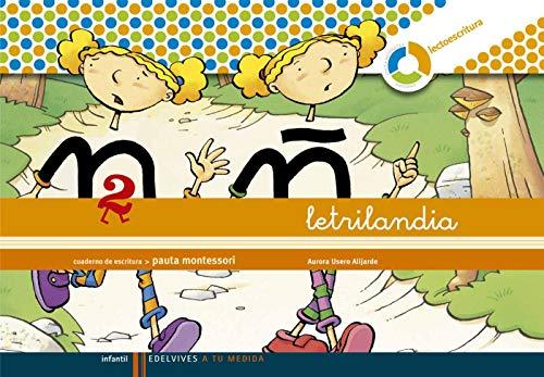 9788426371409: Letrilandia Lectoescritura cuaderno 2 de escritura (Pauta Montessori) (A tu medida (Entorno lógica matemática)) - 9788426371409