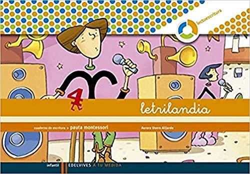 9788426371423: Letrilandia Lectoescritura cuaderno 4 de escritura (Pauta Montessori) (A tu medida (entorno lógica matemática)) - 9788426371423