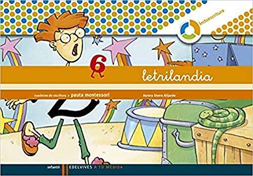 Letrilandia. Cuaderno de escritura 6. Pauta Montessori. - Aurora Usero Alijarde