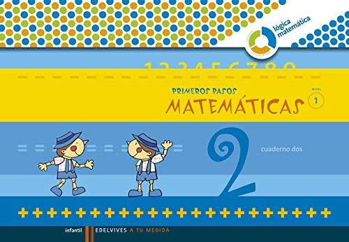 Primeros pasos matemáticas cuaderno 2 Nivel 1
