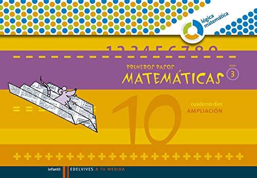 9788426371607: Primeros Pasos cuaderno 10 Matem ticas (Nivel 3) (A tu medida (Lógica Matemática))