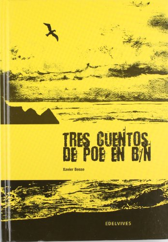 Tres cuentos de Poe en b/n (Paperback): Xavier Besse