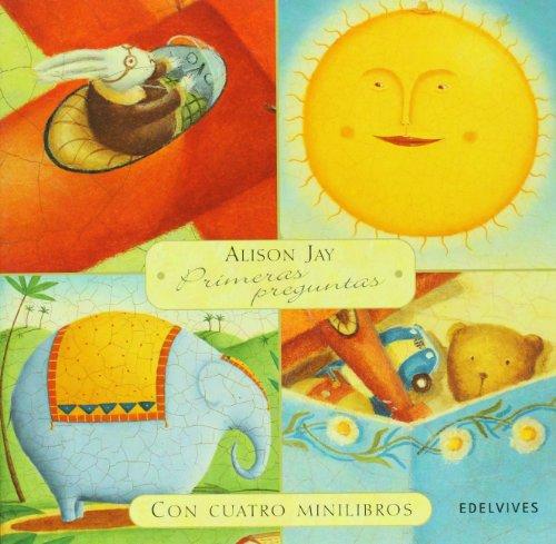 Primeras preguntas (Spanish Edition) (8426372600) by Alison Jay