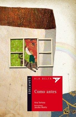 9788426373670: Como antes (Ala Delta - Serie roja)