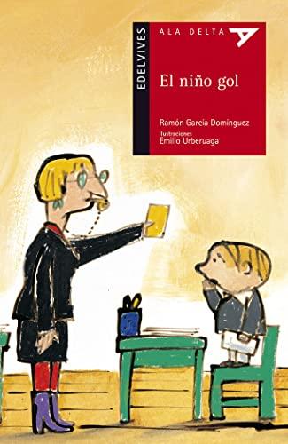 9788426373687: El nino gol / The Goal Kid (Ala delta: Serie roja / Hang Gliding: Red Series) (Spanish Edition)
