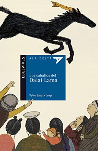 Los caballos del Dalai Lama / Horses: Lerga, Pablo Zapata