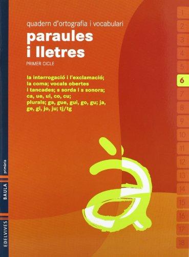9788426374516: Quadern 6 d`ortografia i vocabulari (Paraules i Lletres)