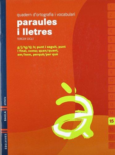 9788426374608: Quadern 15 d`ortografia i vocabulari (Paraules i Lletres)