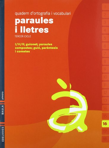 9788426374615: Quadern 16 d`ortografia i vocabulari (Paraules i Lletres)