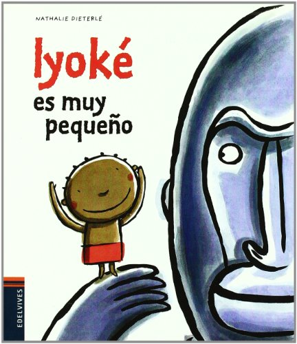 9788426374783: Iyoke es muy pequeno / Iyoke is Very Small (Spanish Edition)