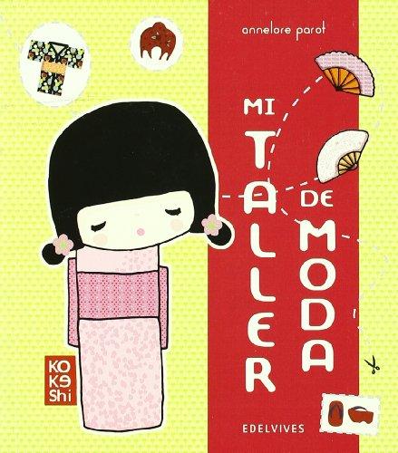 9788426374813: Mi taller de moda / Fashion Factory (Kokeshi) (Spanish Edition)
