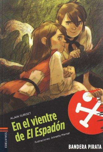 9788426374820: En el vientre de El Espadon / In the Belly of El Espadon (Bandera pirata / Pirate Flag) (Spanish Edition)