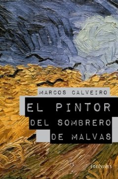 9788426375285: El pintor del sombrero de Malvas / The Painter of Malva's Hat (Spanish Edition)