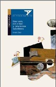 9788426375322: Una vaca, dos ninos y trescientos ruisenores / A cow, two children and three hundred nightingales (Ala Delta: Serie Azul) (Spanish Edition)
