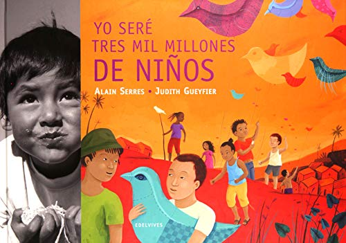 9788426376145: Yo sere 3000 millones de ninos / I will be 3000 Million Children (Spanish Edition)