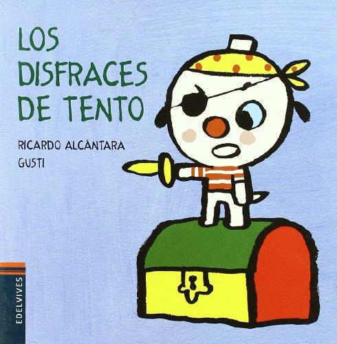 9788426376657: Los disfraces de Tento (El perrito Tento)