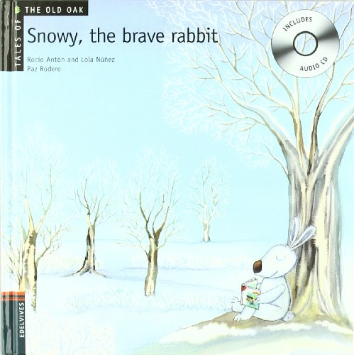 9788426376930: Snowy, the Brave Rabbit (Tales of the Old Oak)