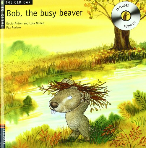9788426377227: Bob, the Busy Beaver (Tales of the Old Oak)