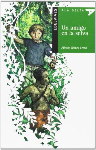 9788426377456: Un amigo en la selva (Ala Delta)