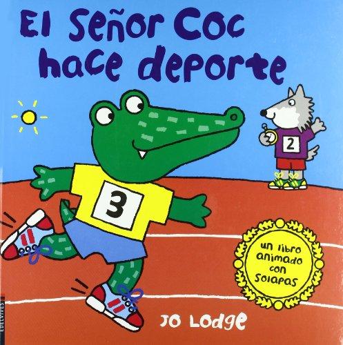 9788426377548: El senor Coc hace deporte / Ready, Steady, Go, Mr. Croc