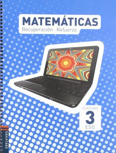 9788426378620: Cuaderno Matematicas 3º ESO Recuperacion-Refuerzo