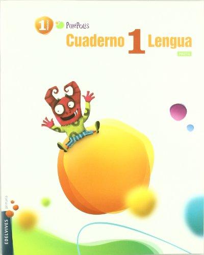 9788426379450: Cuaderno 1 Lengua / Workbook 1 Spanish Language: Primaria 1 / Elementary grade 1 (Pixepolis) (Spanish Edition)