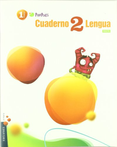 9788426379467: Cuaderno 2 Lengua / Workbook 2 Spanish Language: Primaria 1 / Elementary grade 1 (Pixepolis) (Spanish Edition)