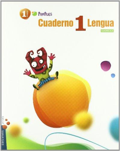 9788426379481: Cuaderno 1 de Lengua (Cuadricula) 1º Primaria (Pixépolis) - 9788426379481