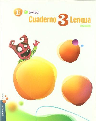 9788426379504: Cuaderno 3 de Lengua (Cuadricula) 1º Primaria (Pixépolis) - 9788426379504