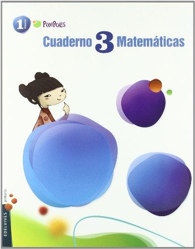 9788426379597: 3: Matematicas / Mathematics: Primaria / Elementary (Pixepolis) (Spanish Edition)
