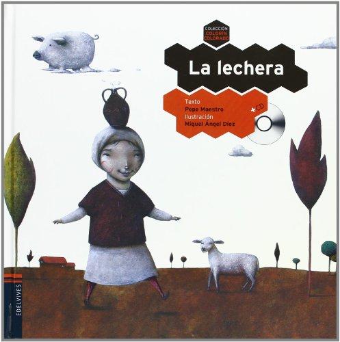 9788426380524: La lechera / The Milkmaid (Colorín Colorado / Happily Ever After) (Spanish Edition)