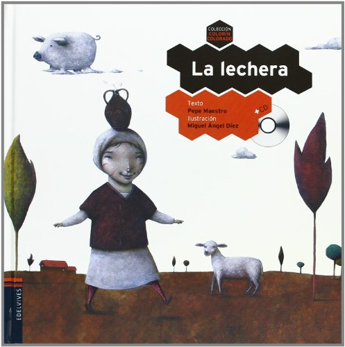 La lechera / The Milkmaid (Colorín Colorado / Happily Ever After) (Spanish Edition): Pepe Maestro