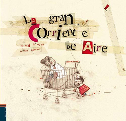 9788426380678: La gran corriente de aire / The Great Airstream (Spanish Edition)