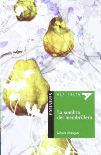 9788426380845: La sombra del membrillero + Cuaderno (Ala Delta)