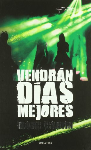 9788426380890: Vendran dias mejores / Better Days are Yet to Come (Spanish Edition)